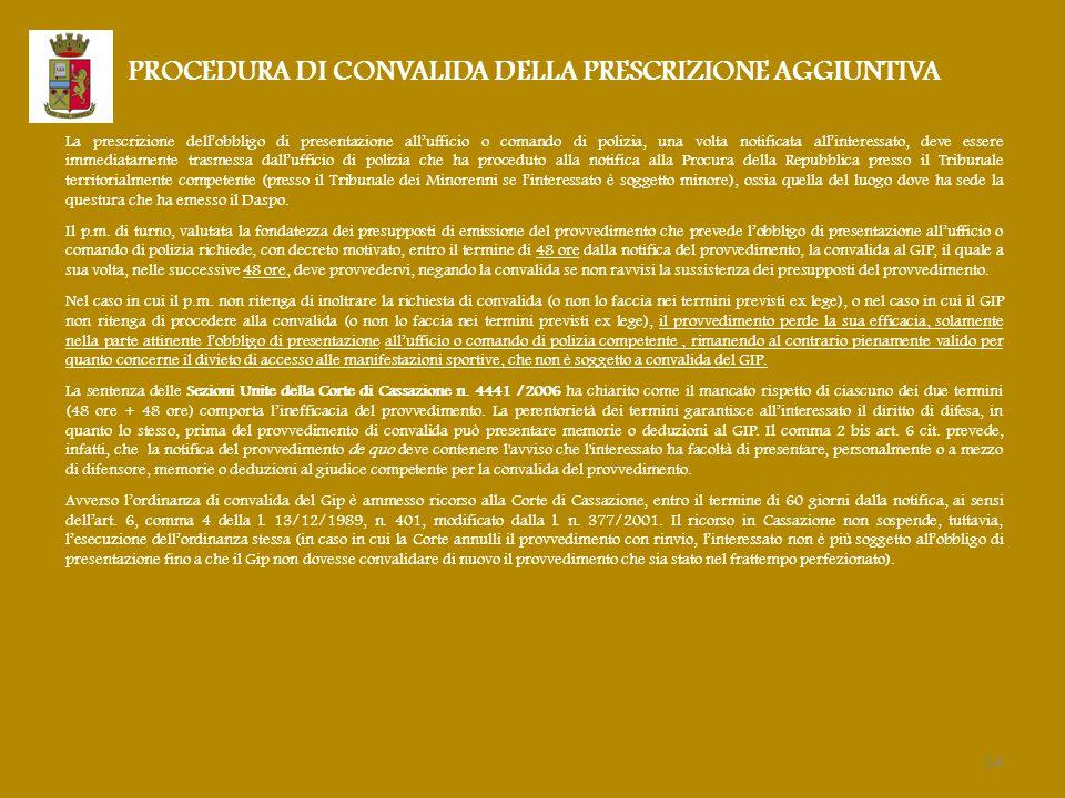 PROCEDURA DI CONVALIDA DELLA PRESCRIZIONE AGGIUNTIVA
