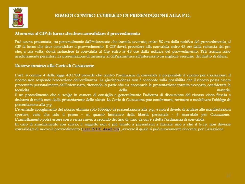 RIMEDI CONTRO L OBBLIGO DI PRESENTAZIONE ALLA P.G.
