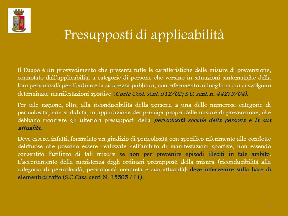 Presupposti di applicabilità