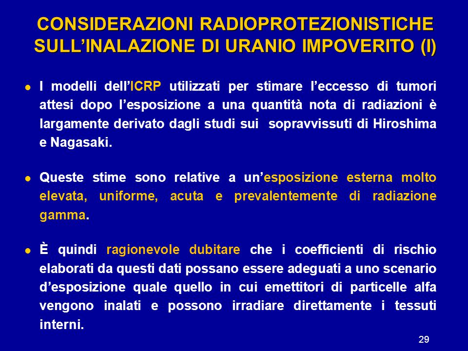 CONSIDERAZIONI RADIOPROTEZIONISTICHE SULL'INALAZIONE DI URANIO IMPOVERITO (I)