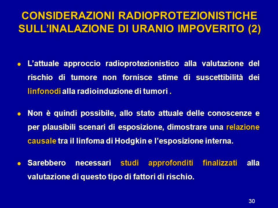 CONSIDERAZIONI RADIOPROTEZIONISTICHE SULL'INALAZIONE DI URANIO IMPOVERITO (2)