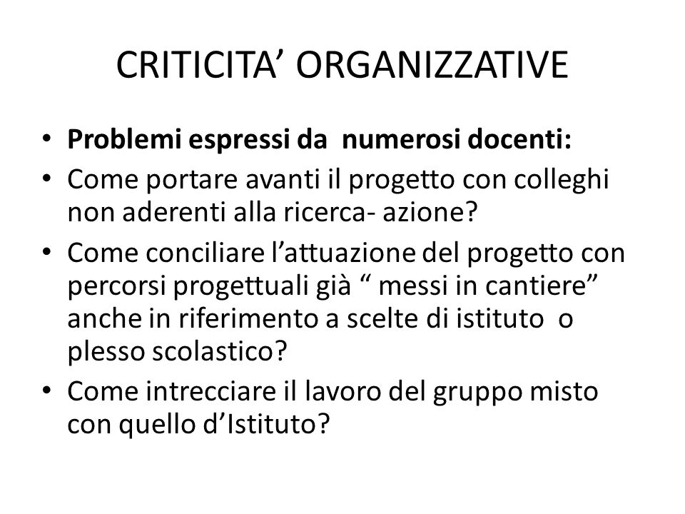 CRITICITA' ORGANIZZATIVE