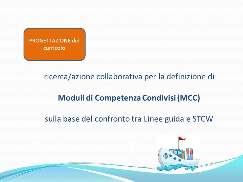 Moduli di Competenza Condivisi (MCC)