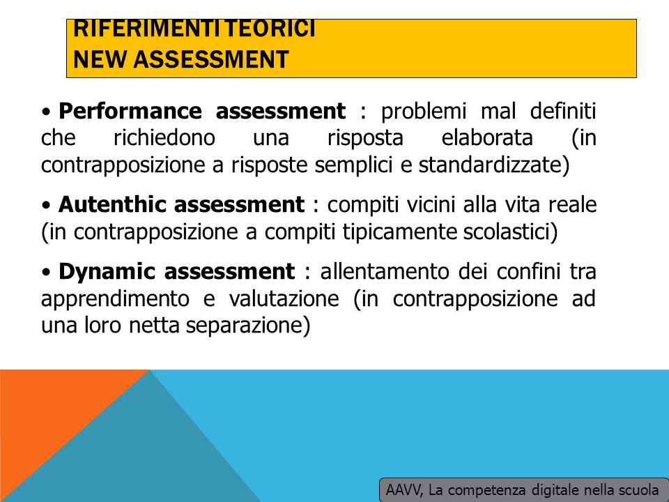 RIFERIMENTI TEORICI NEW ASSESSMENT