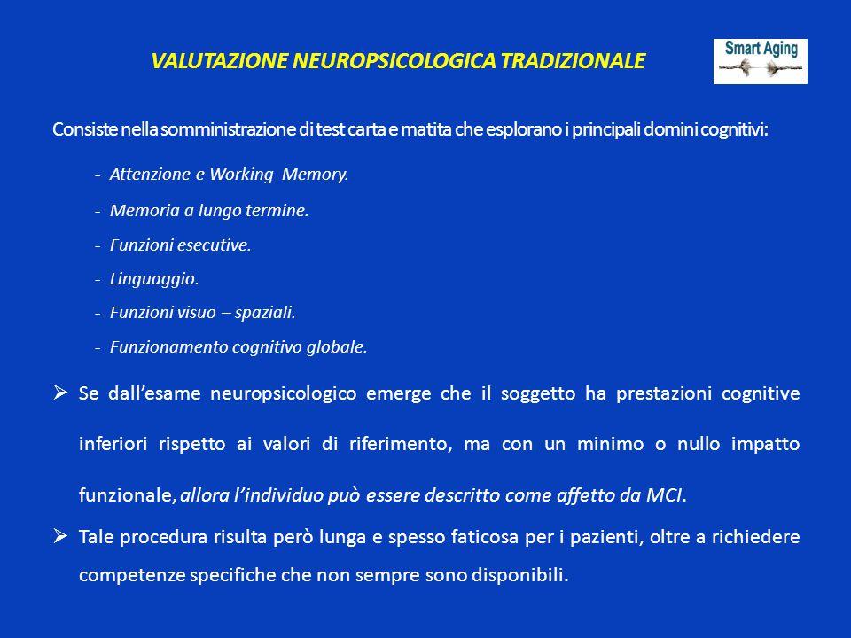 VALUTAZIONE NEUROPSICOLOGICA TRADIZIONALE