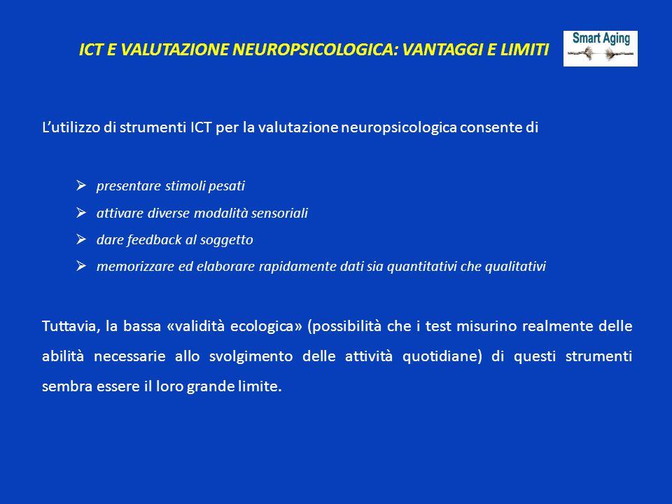 ICT E VALUTAZIONE NEUROPSICOLOGICA: VANTAGGI E LIMITI