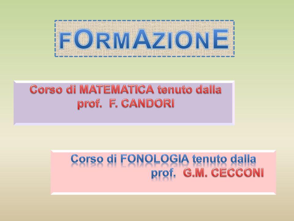 Corso di MATEMATICA tenuto dalla Corso di FONOLOGIA tenuto dalla