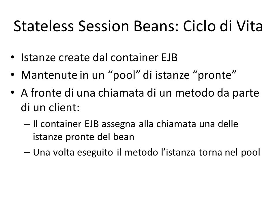 Stateless Session Beans: Ciclo di Vita
