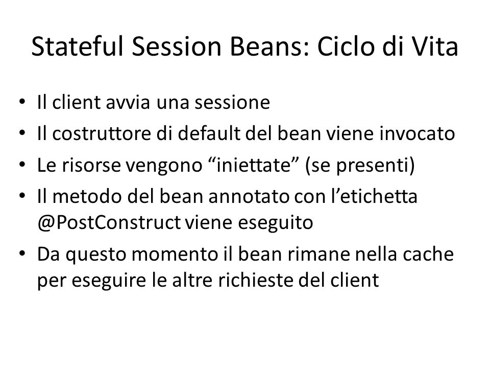 Stateful Session Beans: Ciclo di Vita