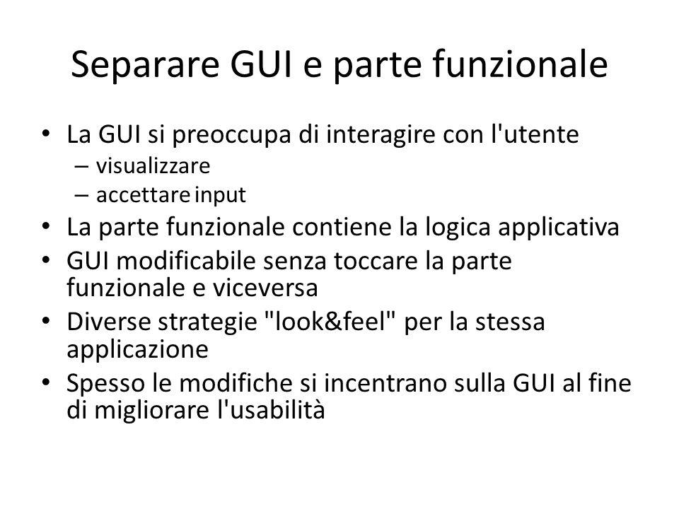Separare GUI e parte funzionale