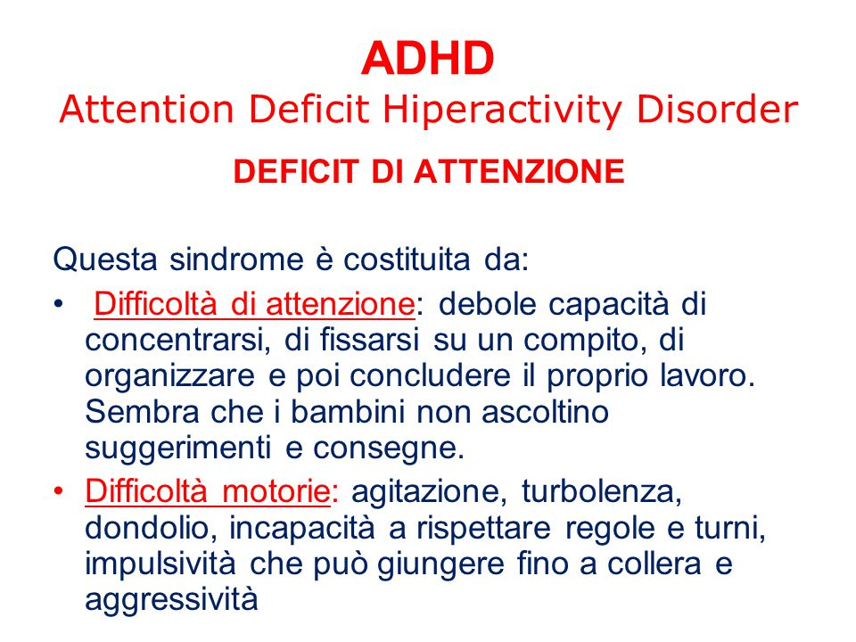 ADHD Attention Deficit Hiperactivity Disorder