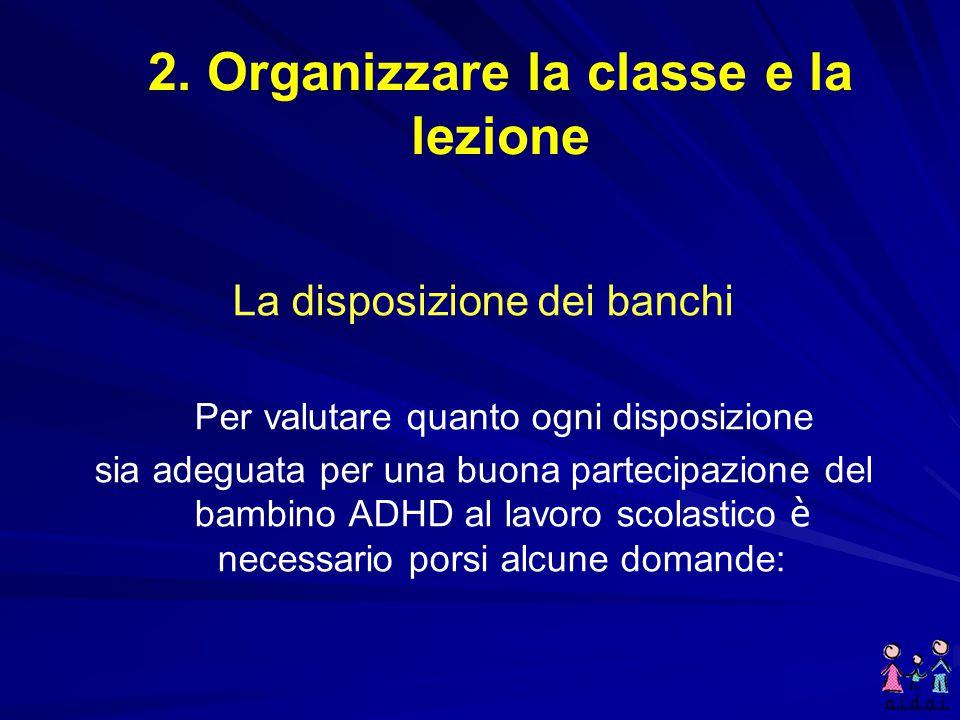 2. Organizzare la classe e la lezione