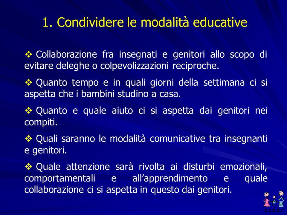 1. Condividere le modalità educative