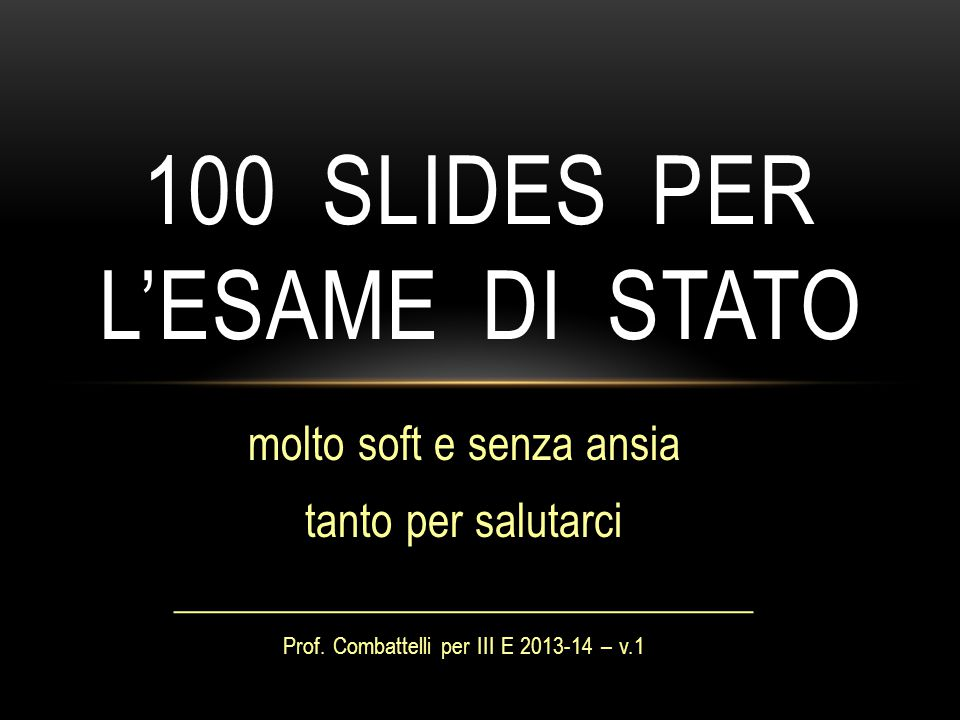 100 slides per l'esame di stato