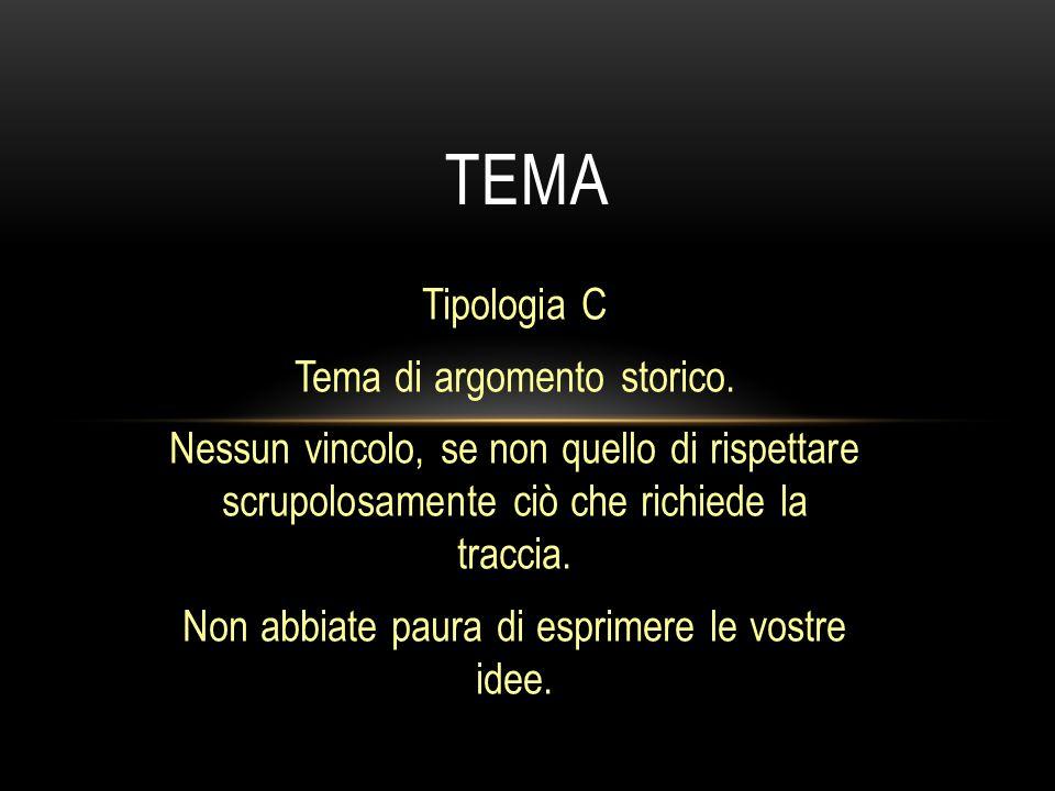 tema Tipologia C Tema di argomento storico.