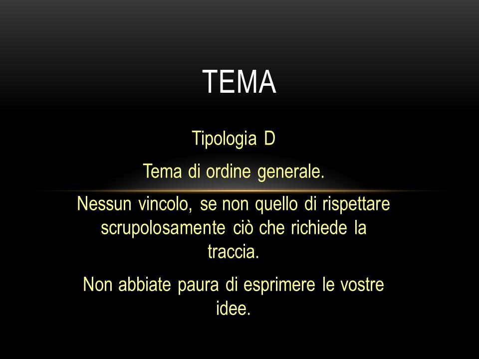 tema Tipologia D Tema di ordine generale.