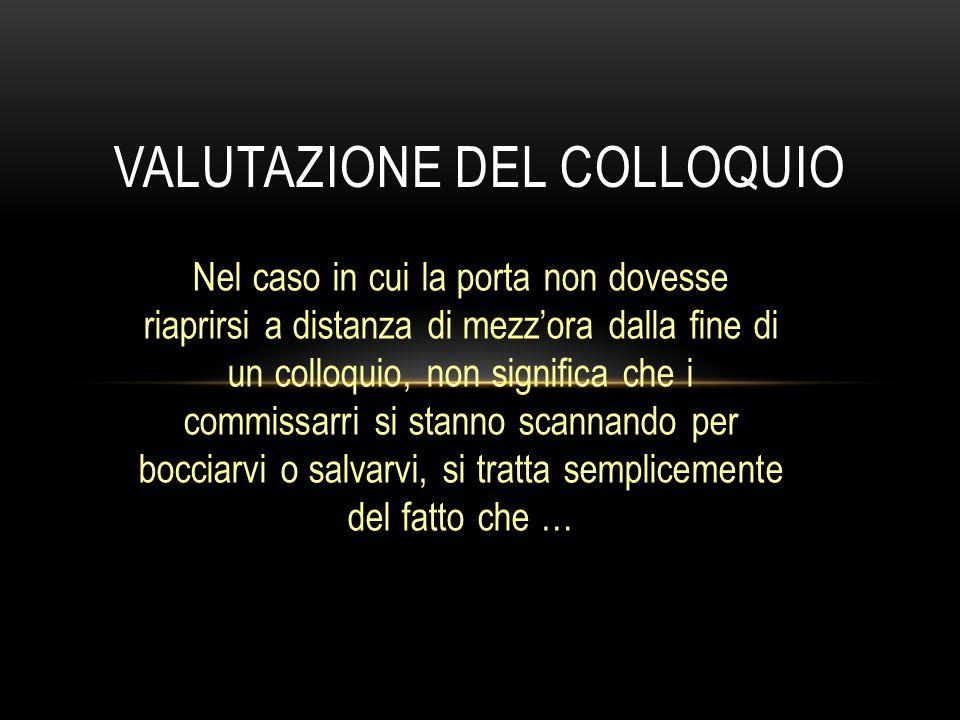 VALUTAZIONE DEL COLLOQUIO
