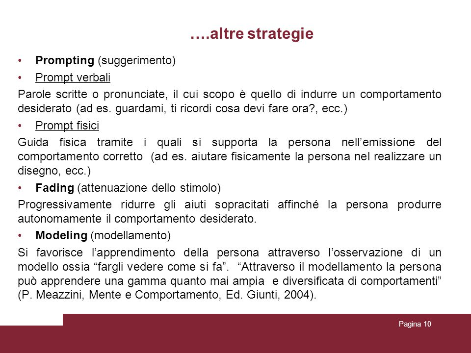 ….altre strategie Prompting (suggerimento) Prompt verbali