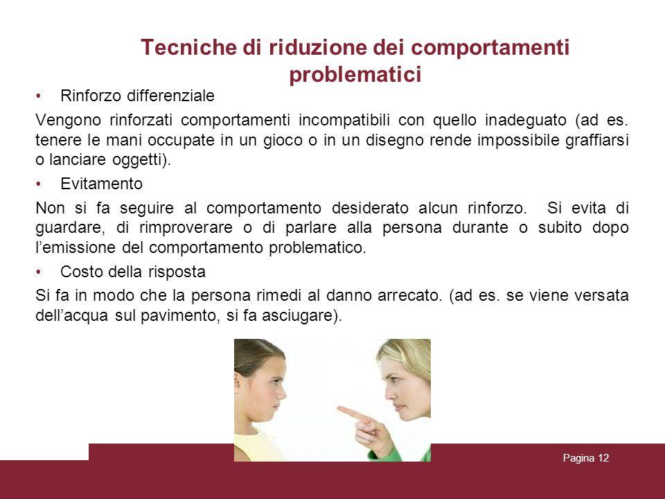 Tecniche di riduzione dei comportamenti problematici