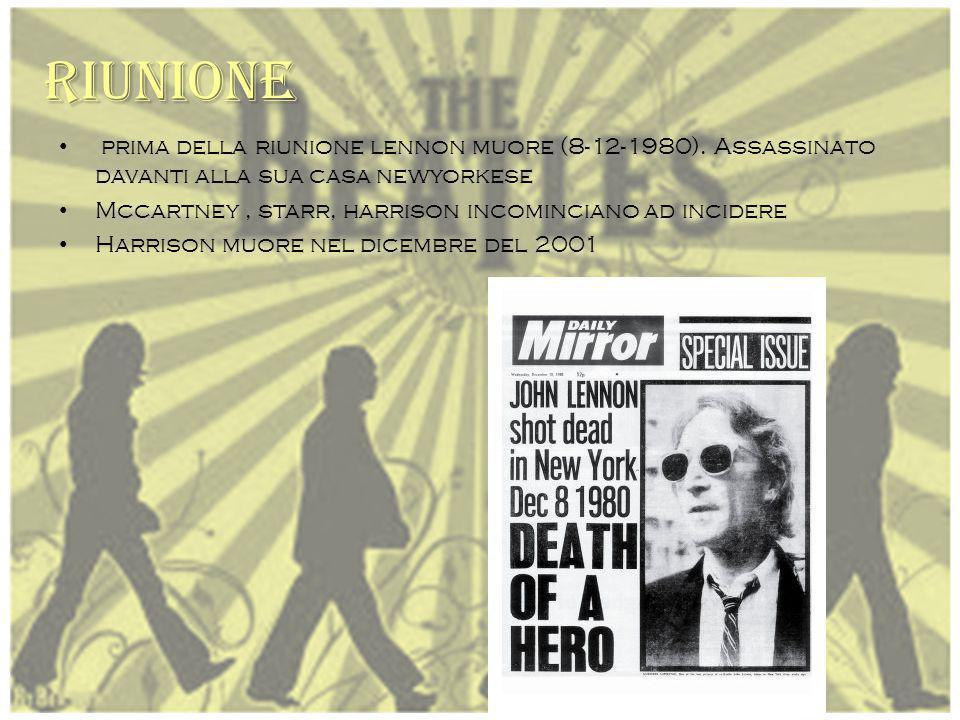 Riunione prima della riunione lennon muore (8-12-1980). Assassinato davanti alla sua casa newyorkese.