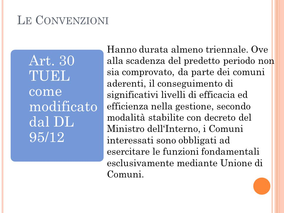 Art. 30 TUEL come modificato dal DL 95/12