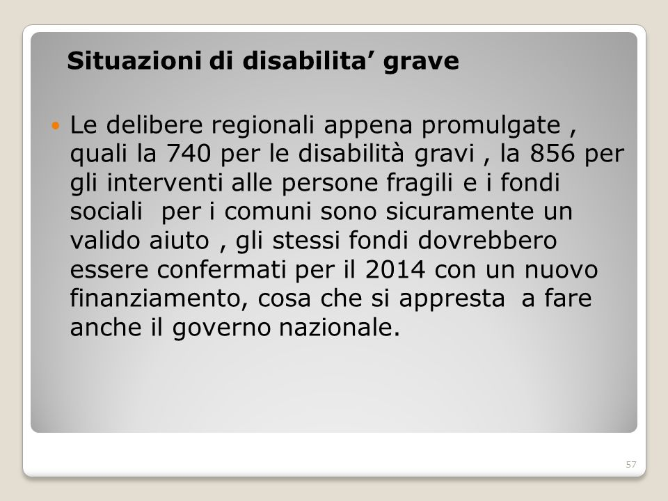 Situazioni di disabilita' grave