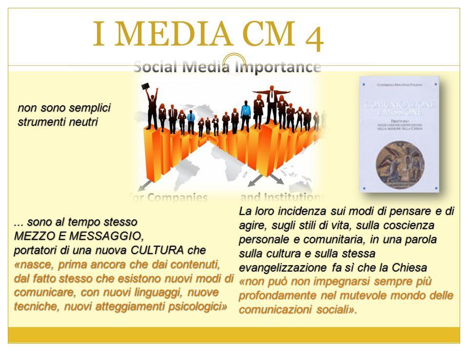 I MEDIA CM 4 non sono semplici strumenti neutri