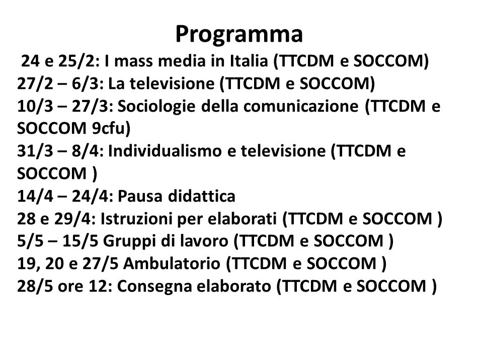 Programma 24 e 25/2: I mass media in Italia (TTCDM e SOCCOM)
