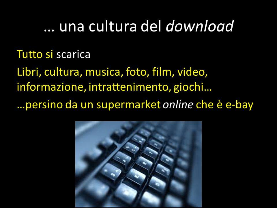 … una cultura del download