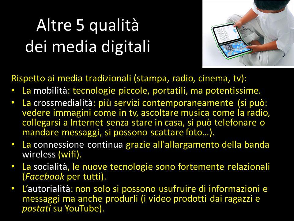 Altre 5 qualità dei media digitali