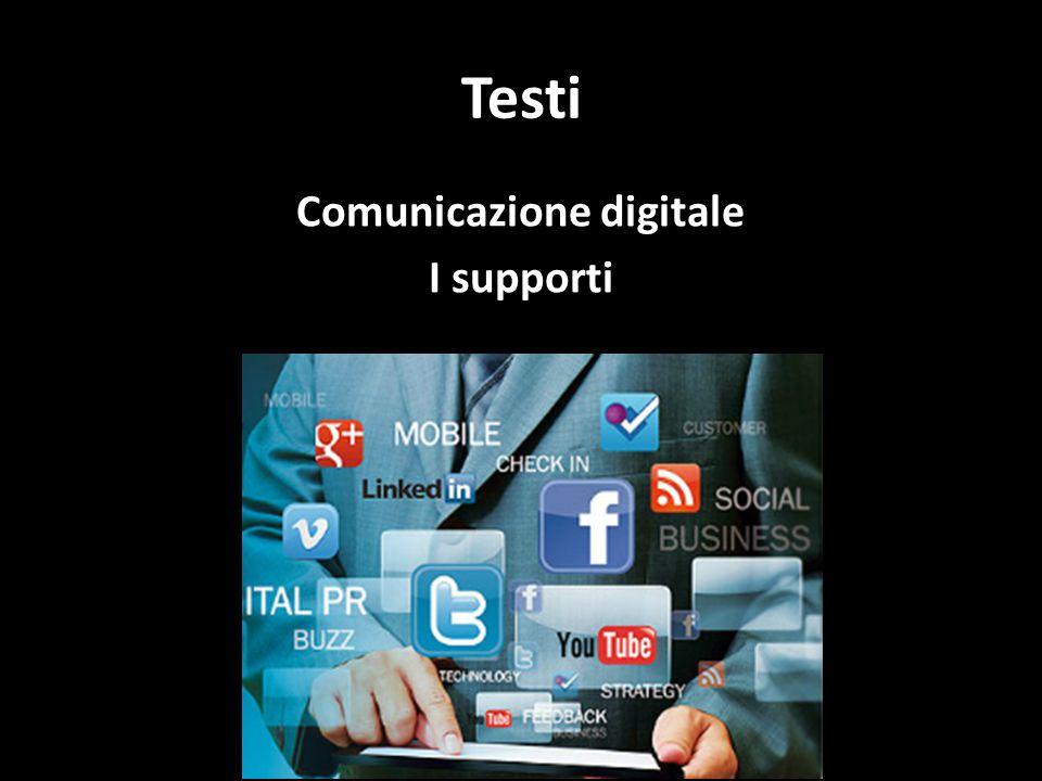 Comunicazione digitale I supporti
