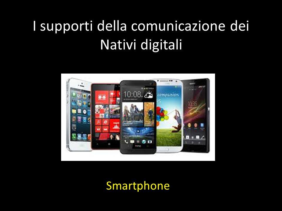I supporti della comunicazione dei Nativi digitali