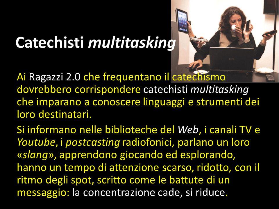 Catechisti multitasking