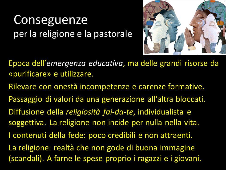 Conseguenze per la religione e la pastorale