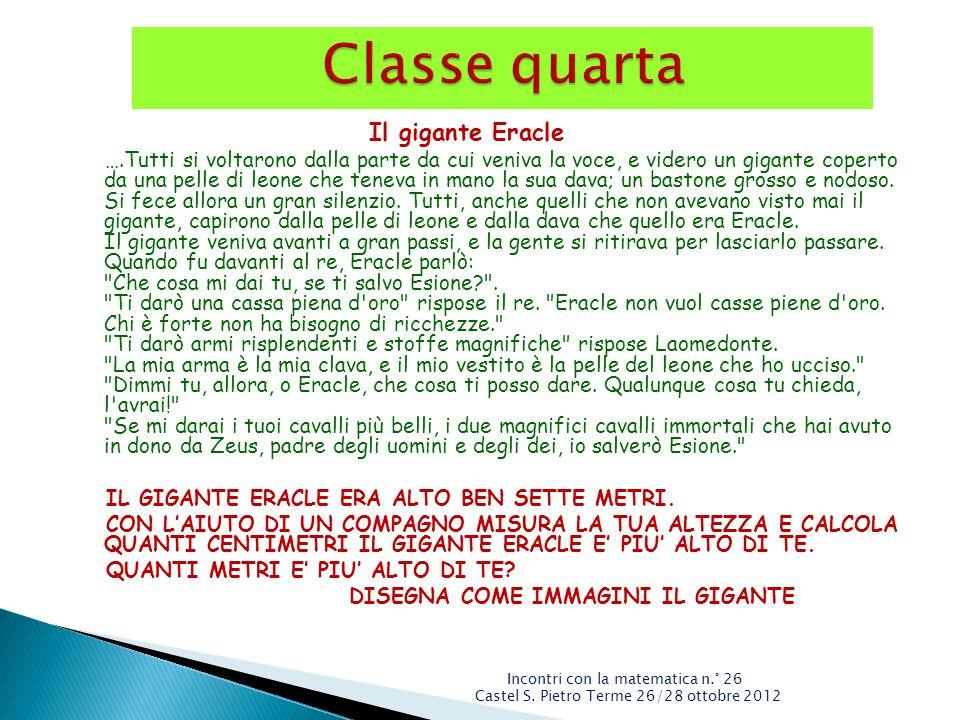 Classe quarta Il gigante Eracle