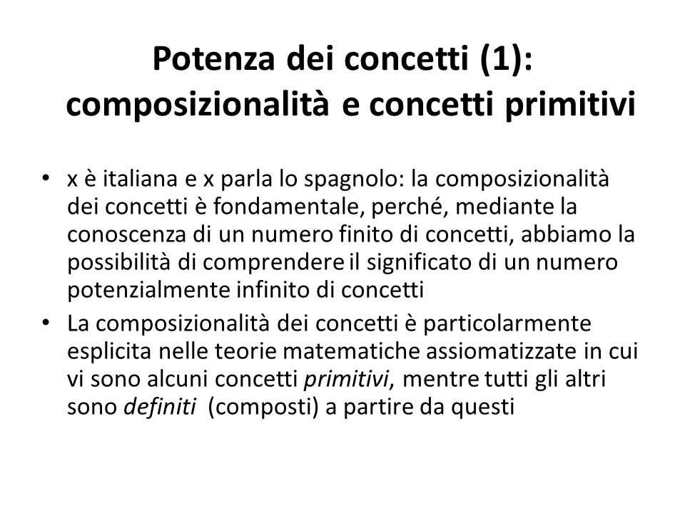 Potenza dei concetti (1): composizionalità e concetti primitivi