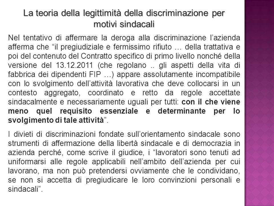 La teoria della legittimità della discriminazione per motivi sindacali