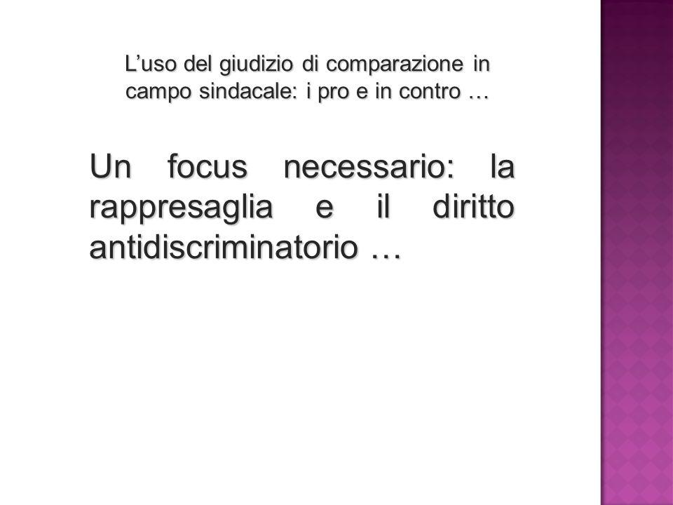 L'uso del giudizio di comparazione in campo sindacale: i pro e in contro …