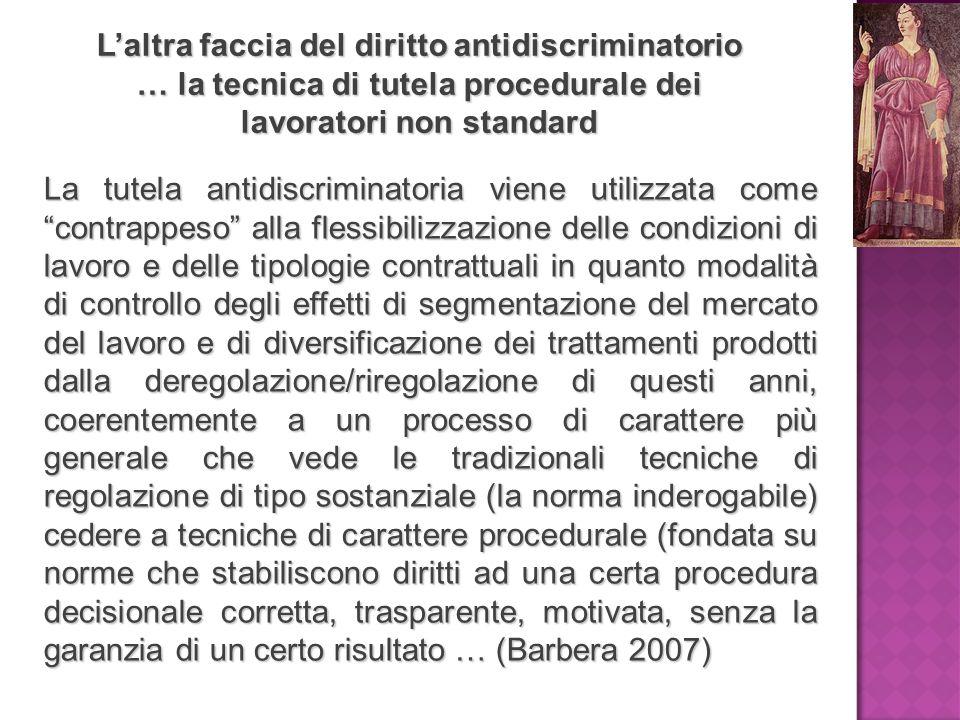 L'altra faccia del diritto antidiscriminatorio … la tecnica di tutela procedurale dei lavoratori non standard