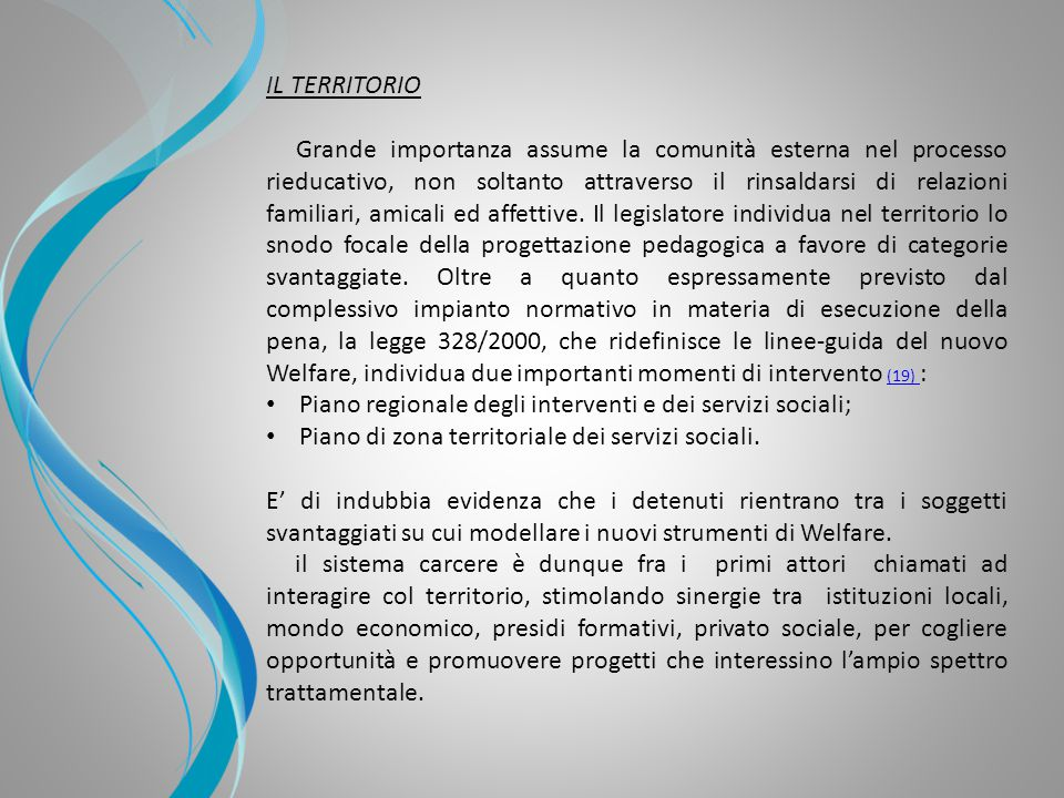 Piano regionale degli interventi e dei servizi sociali;