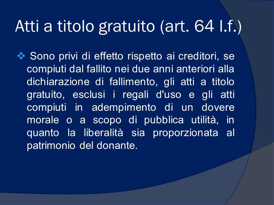 Atti a titolo gratuito (art. 64 l.f.)