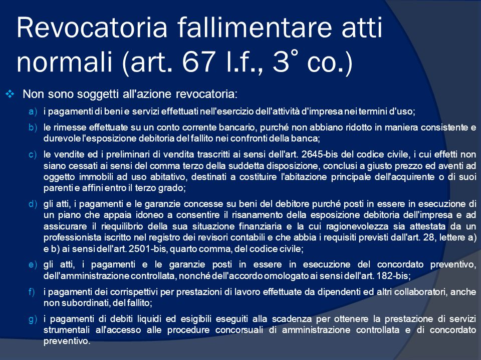 Revocatoria fallimentare atti normali (art. 67 l.f., 3° co.)