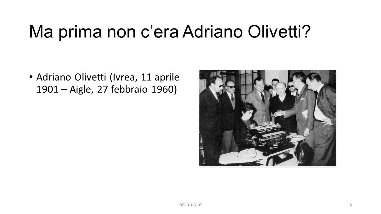 Ma prima non c'era Adriano Olivetti