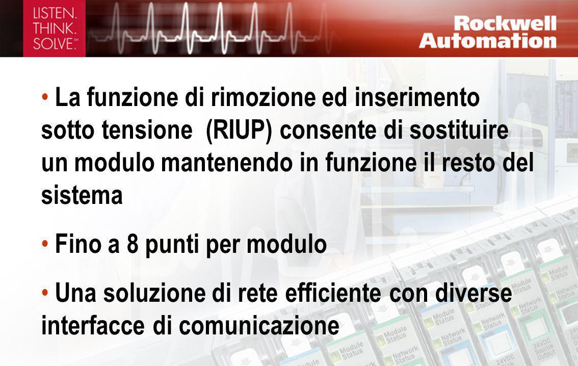 La funzione di rimozione ed inserimento sotto tensione (RIUP) consente di sostituire un modulo mantenendo in funzione il resto del sistema
