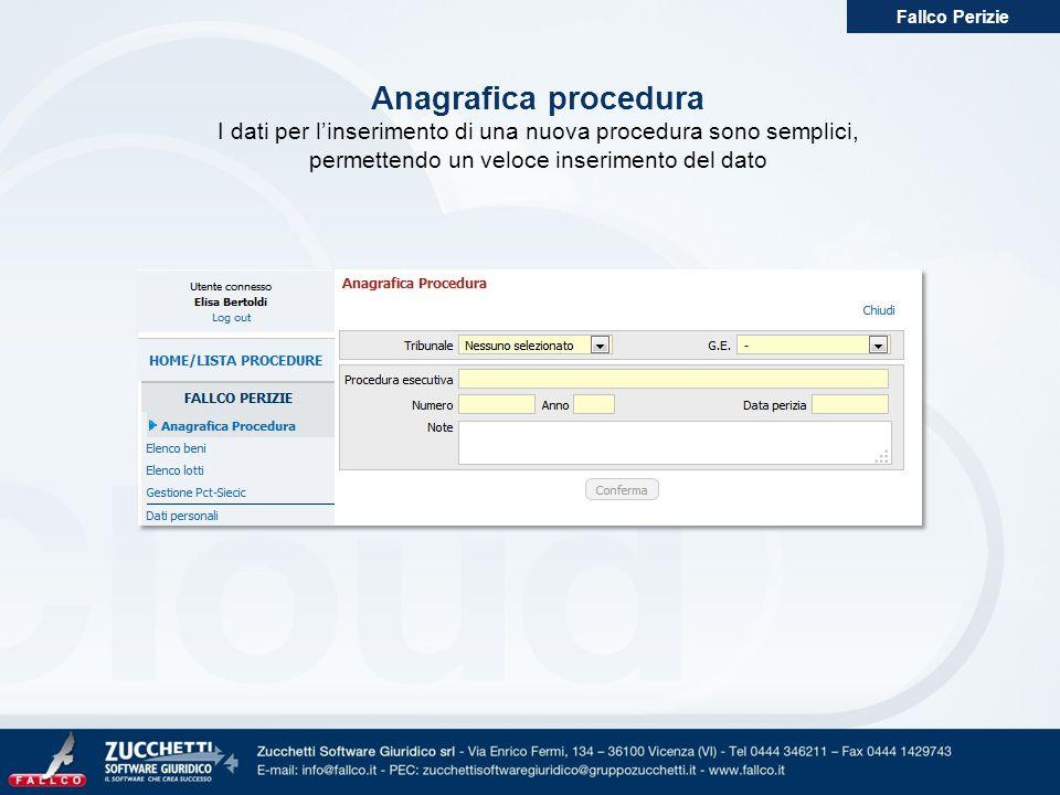 Fallco Perizie Anagrafica procedura. I dati per l'inserimento di una nuova procedura sono semplici,