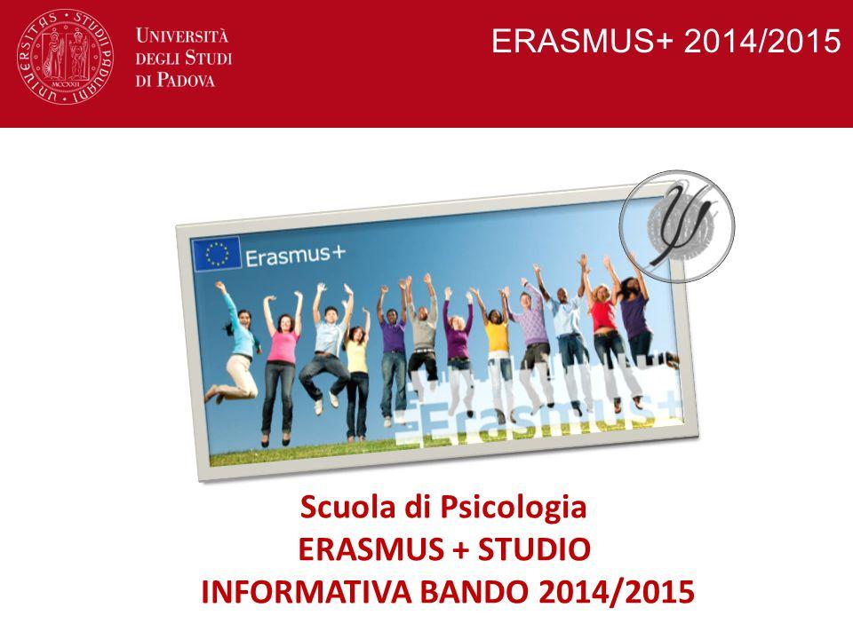 Scuola di Psicologia ERASMUS + STUDIO INFORMATIVA BANDO 2014/2015