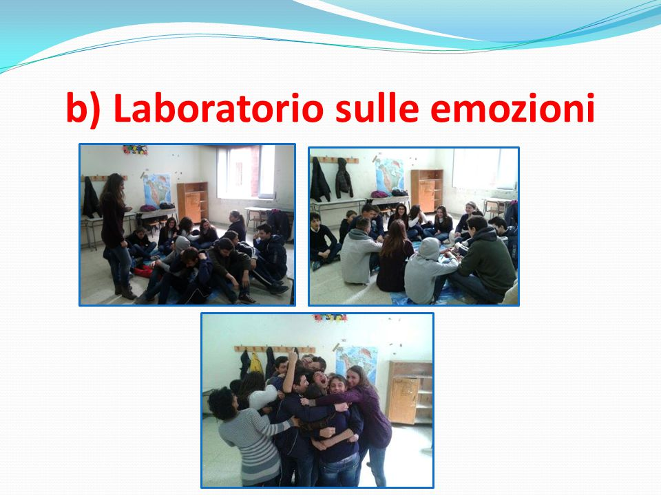 b) Laboratorio sulle emozioni