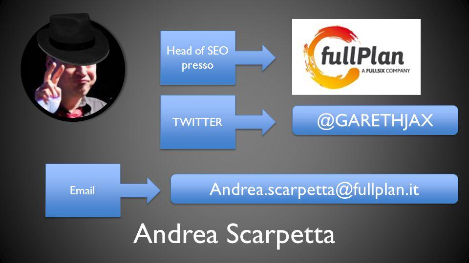 Andrea Scarpetta @GARETHJAX Andrea.scarpetta@fullplan.it