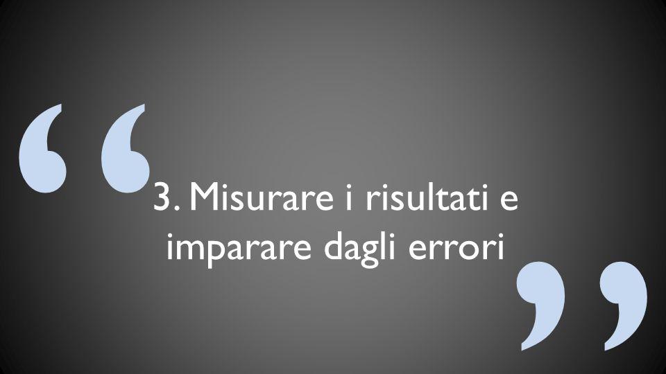 3. Misurare i risultati e imparare dagli errori