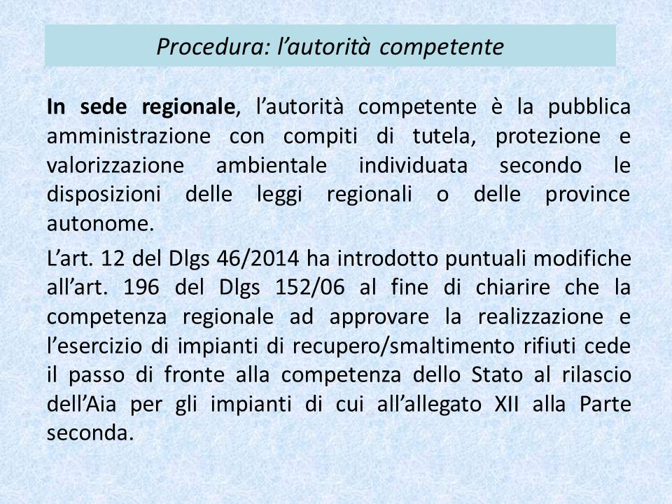 Procedura: l'autorità competente